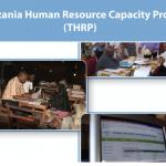 The Tanzania Human Resource Capacity project